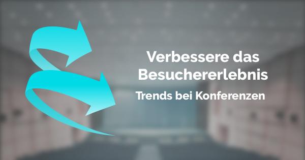 eventbaxx konferenzen trends besseres besuchererlebnis